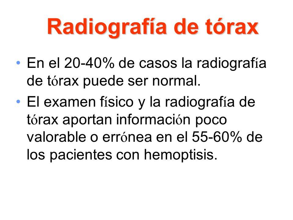 Radiografía de tórax En el 20-40% de casos la radiograf í a de t ó rax puede ser normal. El examen f í sico y la radiograf í a de t ó rax aportan info