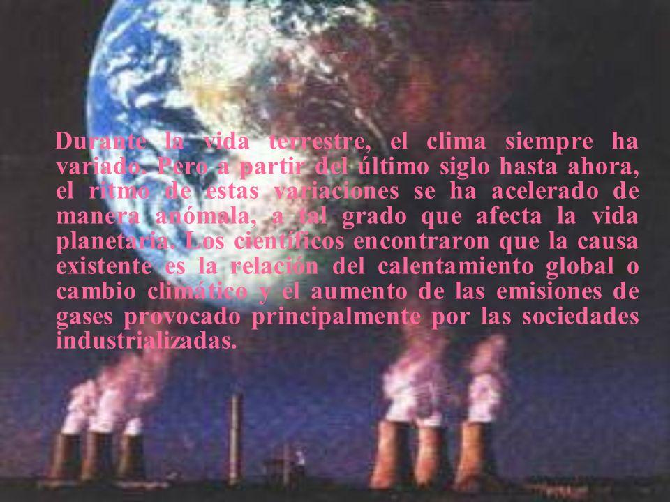 Durante la vida terrestre, el clima siempre ha variado. Pero a partir del último siglo hasta ahora, el ritmo de estas variaciones se ha acelerado de m