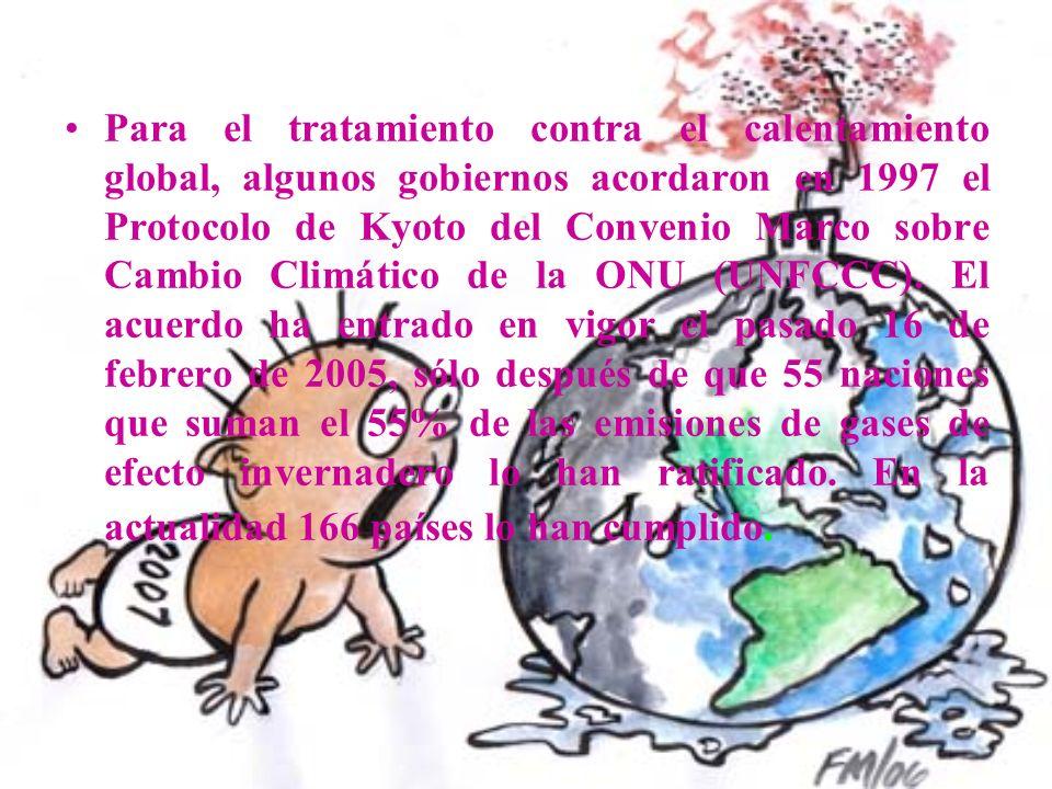 Para el tratamiento contra el calentamiento global, algunos gobiernos acordaron en 1997 el Protocolo de Kyoto del Convenio Marco sobre Cambio Climátic