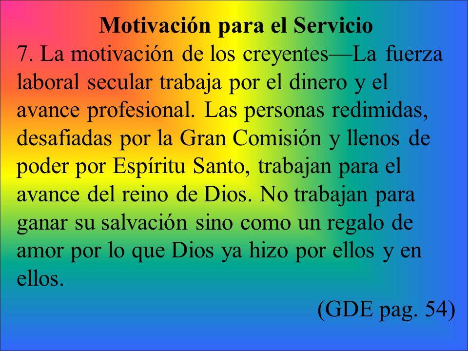 Motivación para el Servicio 7.