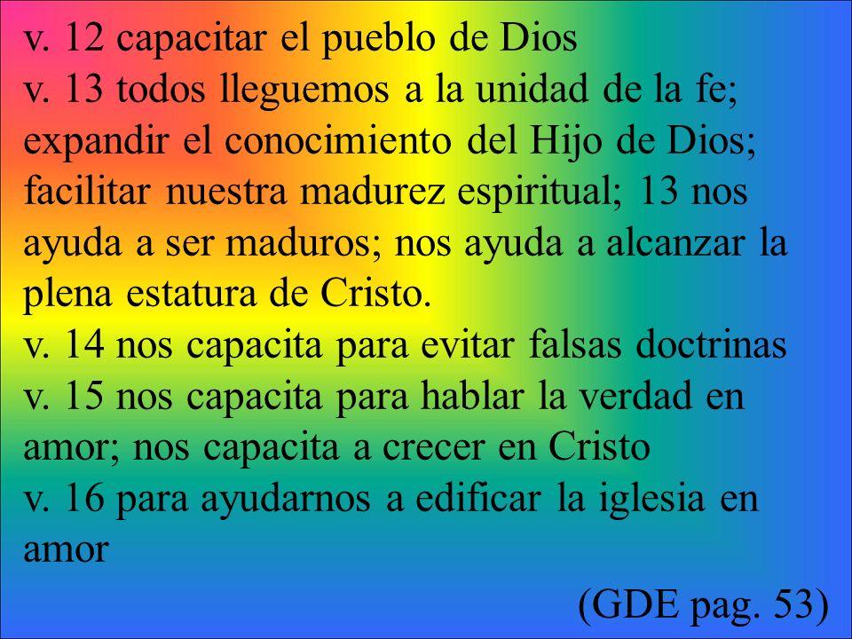 v.12 capacitar el pueblo de Dios v.