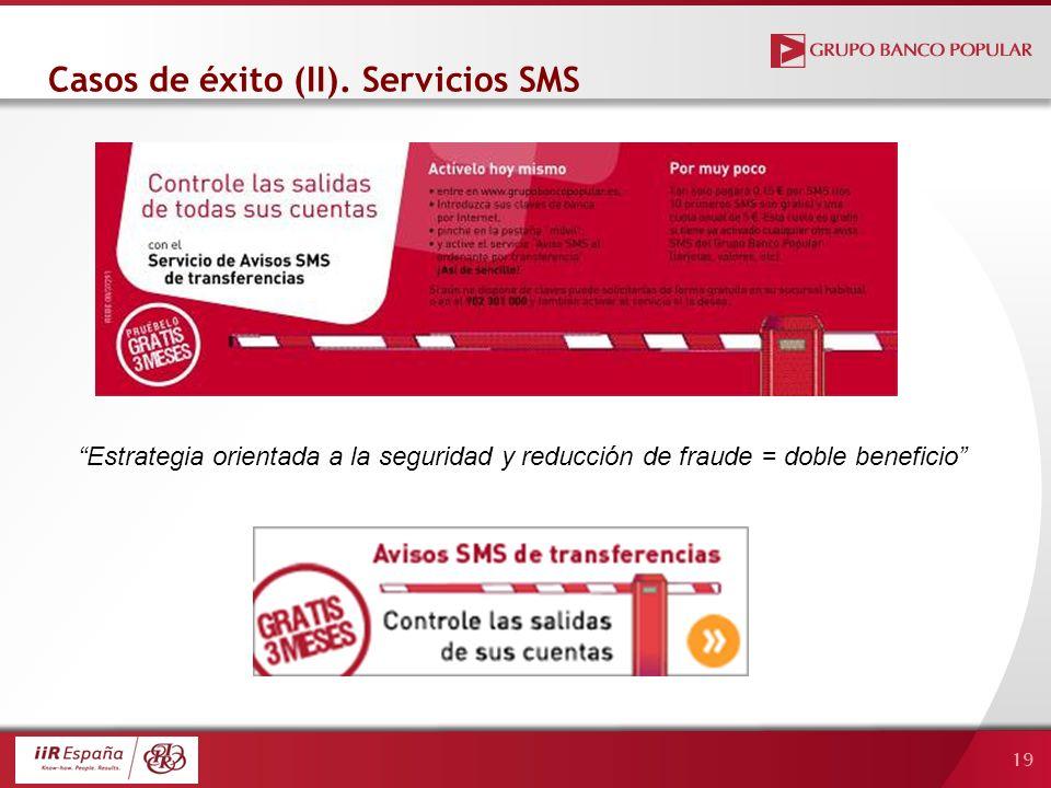 19 Casos de éxito (II). Servicios SMS Estrategia orientada a la seguridad y reducción de fraude = doble beneficio
