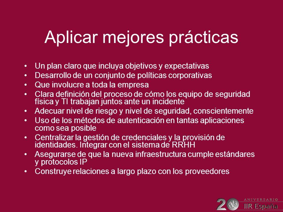 Aplicar mejores prácticas Un plan claro que incluya objetivos y expectativas Desarrollo de un conjunto de políticas corporativas Que involucre a toda