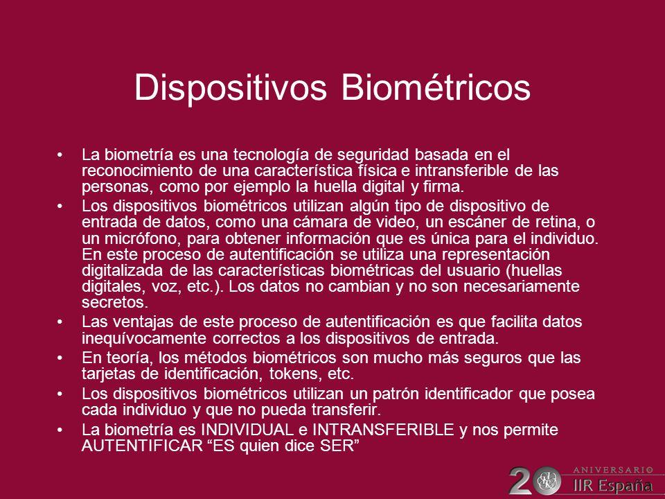 Dispositivos Biométricos La biometría es una tecnología de seguridad basada en el reconocimiento de una característica física e intransferible de las
