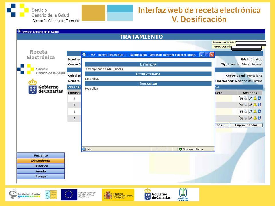 Dirección General de Farmacia Servicio Canario de la Salud Interfaz web de receta electrónica V. Dosificación
