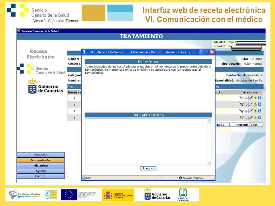Dirección General de Farmacia Servicio Canario de la Salud Interfaz web de receta electrónica VI. Comunicación con el médico