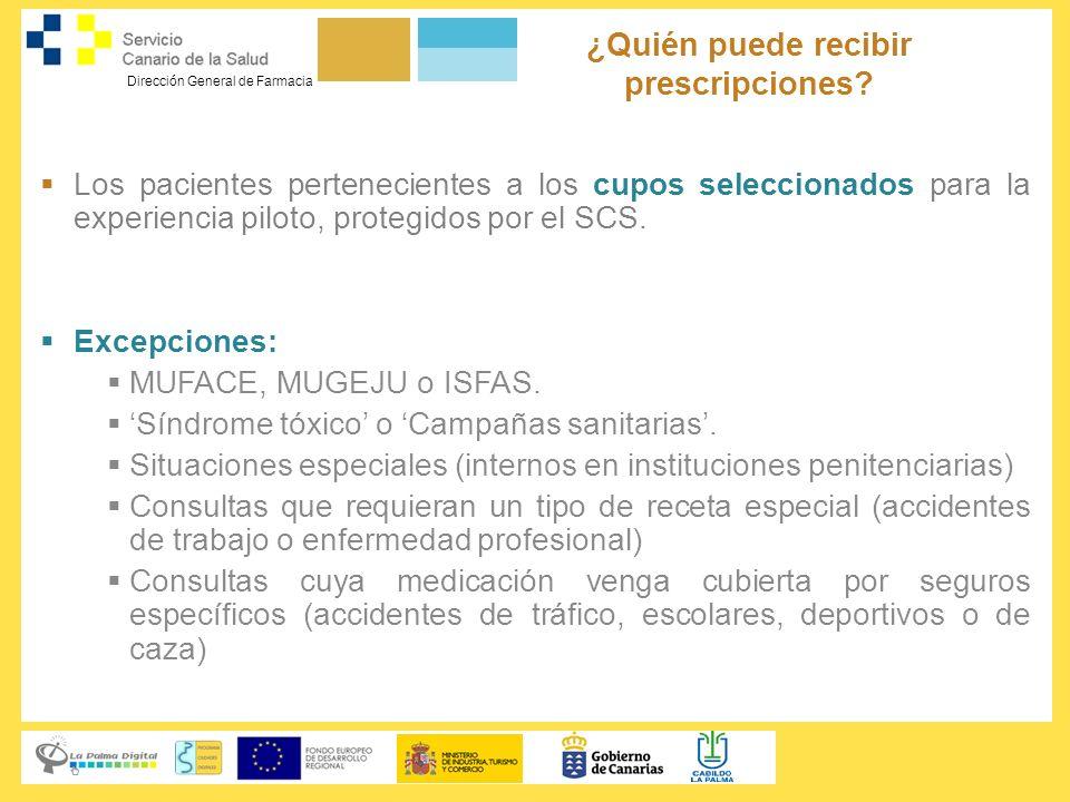 Dirección General de Farmacia Los pacientes pertenecientes a los cupos seleccionados para la experiencia piloto, protegidos por el SCS. Excepciones: M