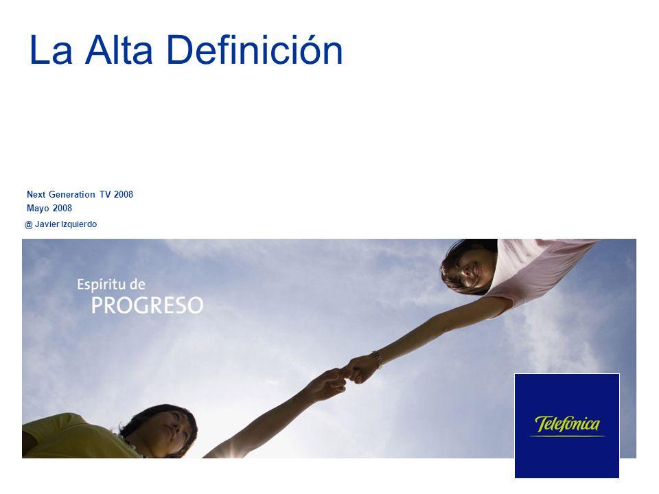 La Alta Definición Next Generation TV 2008 Mayo 2008 @ Javier Izquierdo