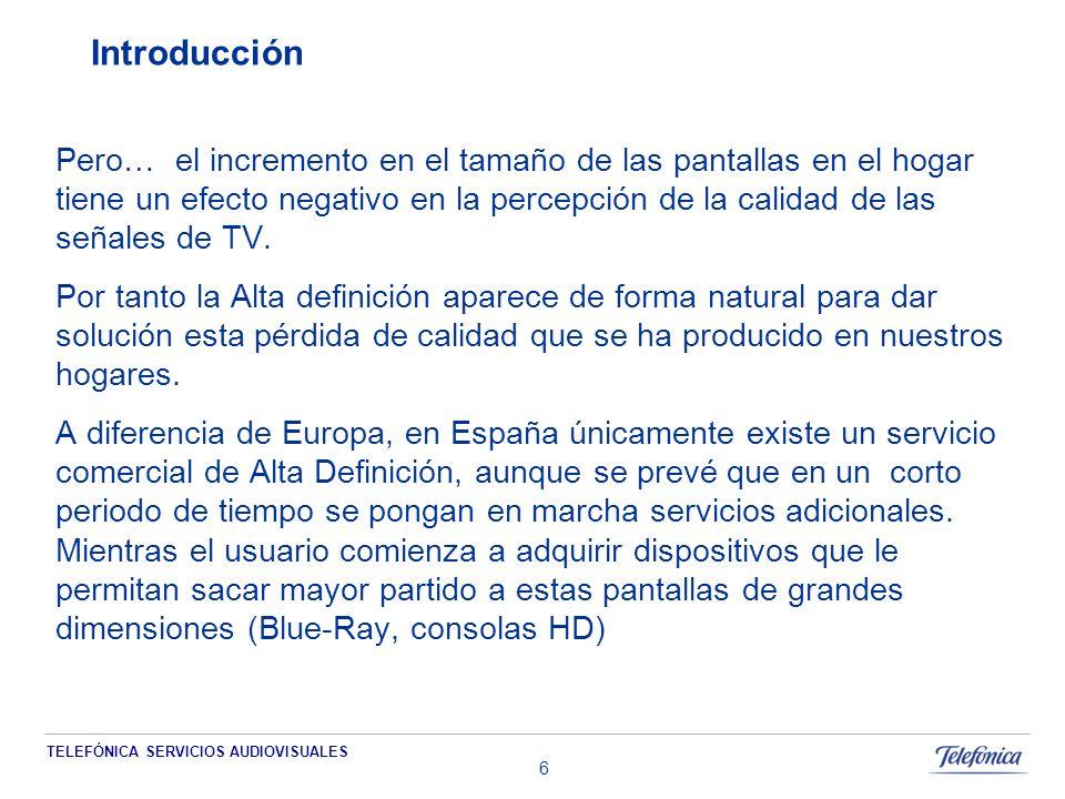 TELEFÓNICA SERVICIOS AUDIOVISUALES 7 INDICE Introducción Situación del parque de TVs de alta definición (HD) en Europa Situación de la producción de contenidos HD Situación de la distribución y difusión canales HD en España Telefónica Servicios Audiovisuales ante la alta definición (HD)