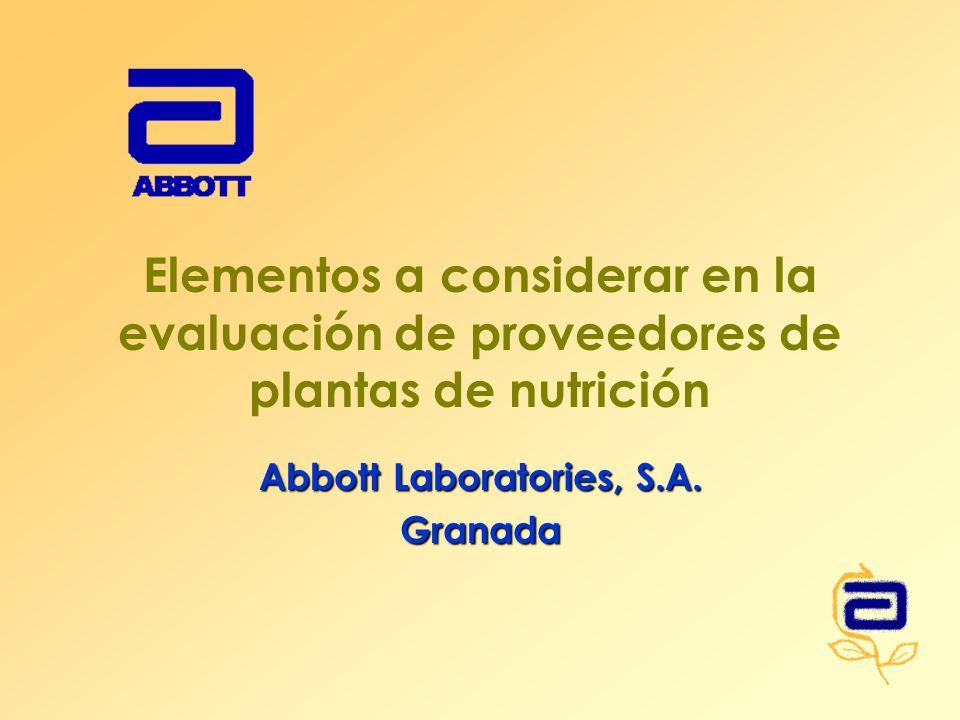 Elementos a considerar en la evaluación de proveedores de plantas de nutrición Abbott Laboratories, S.A. Granada