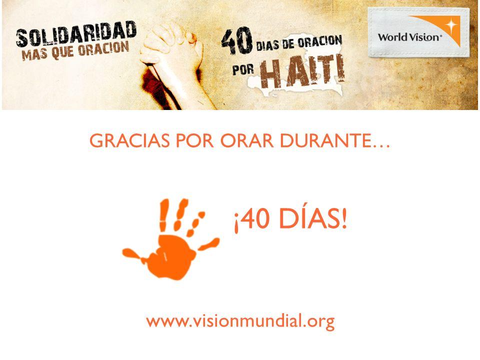 GRACIAS POR ORAR DURANTE… ¡40 DÍAS! www.visionmundial.org