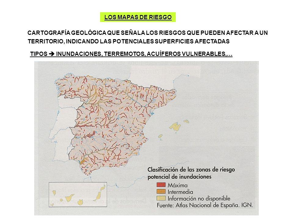 LOS MAPAS DE RIESGO CARTOGRAFÍA GEOLÓGICA QUE SEÑALA LOS RIESGOS QUE PUEDEN AFECTAR A UN TERRITORIO, INDICANDO LAS POTENCIALES SUPERFICIES AFECTADAS T