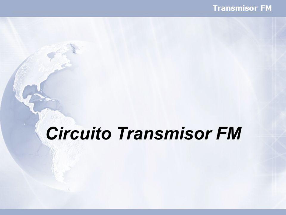 Transmisor FM Circuito Transmisor FM