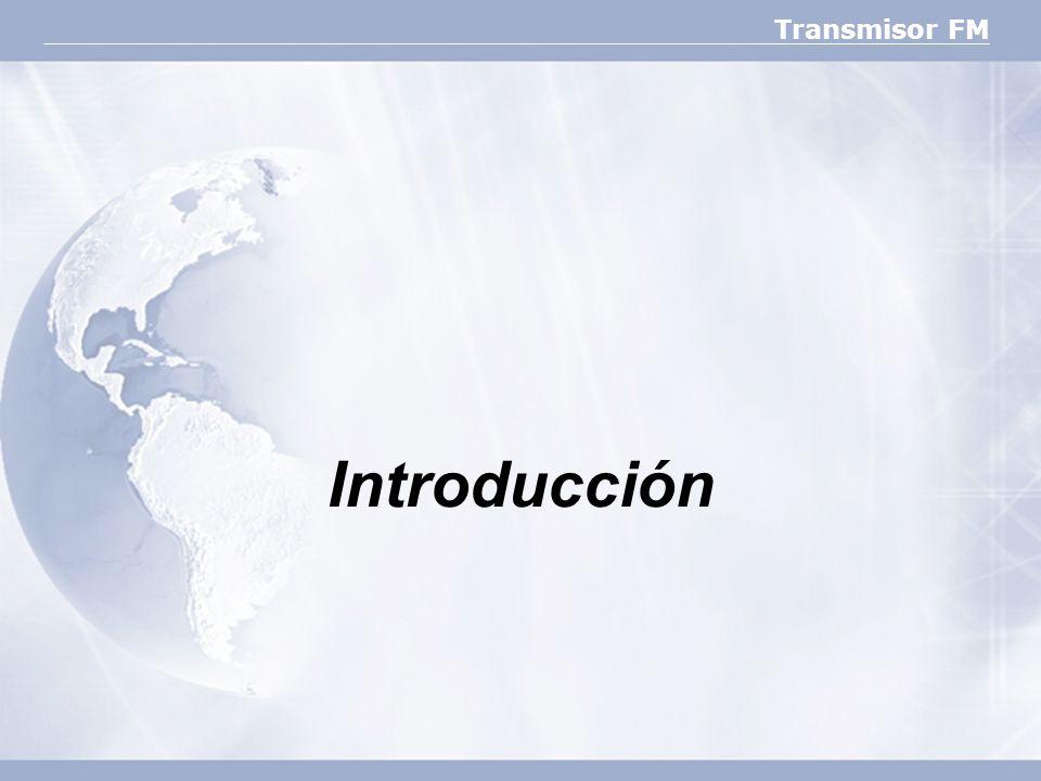 Transmisor FM Introducción