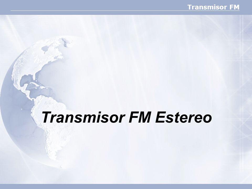 Transmisor FM Transmisor FM Estereo
