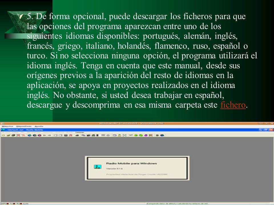 5. De forma opcional, puede descargar los ficheros para que las opciones del programa aparezcan entre uno de los siguientes idiomas disponibles: portu