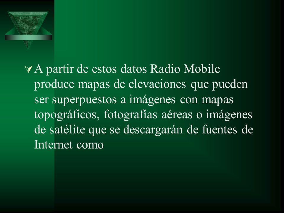 A partir de estos datos Radio Mobile produce mapas de elevaciones que pueden ser superpuestos a imágenes con mapas topográficos, fotografías aéreas o