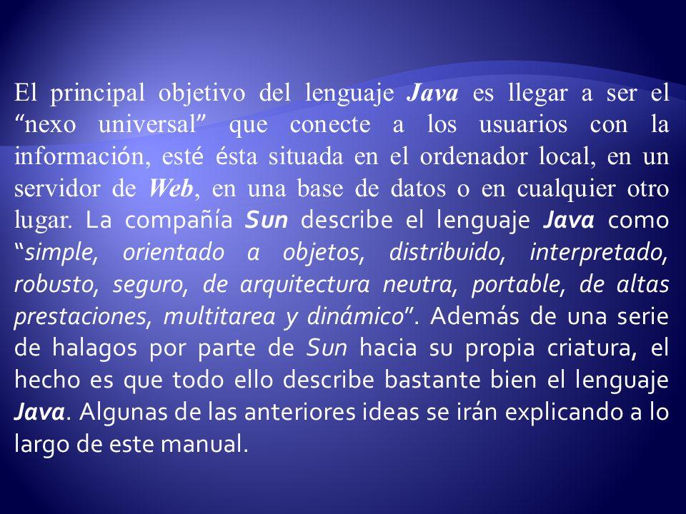 Q U É ES J AVA 2 Java 2 (antes llamado Java 1.2 o JDK 1.2) es la tercera versi ó n importante del lenguaje de programaci ó n Java.