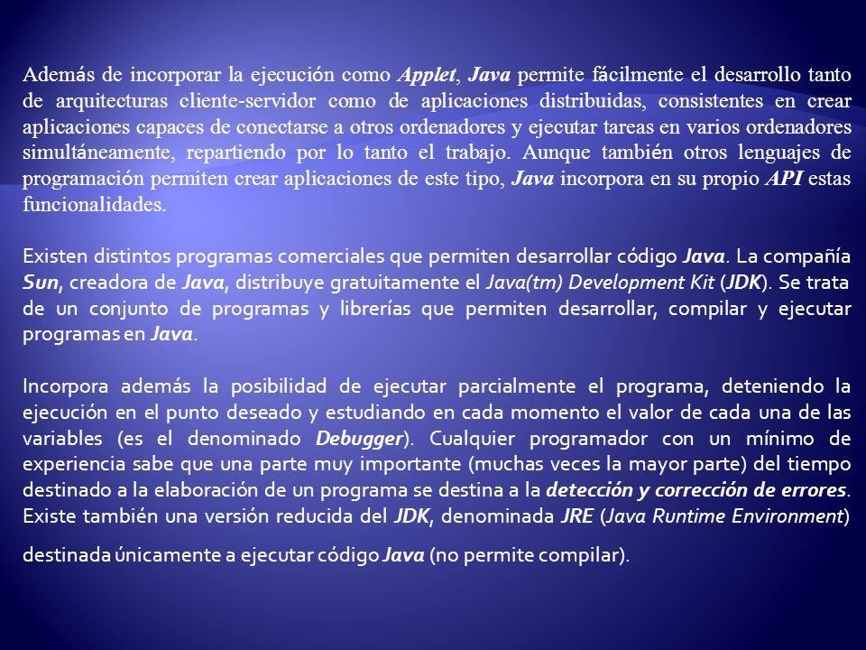 Los IDEs (Integrated Development Environment), tal y como su nombre indica, son entornos de desarrollo integrados.