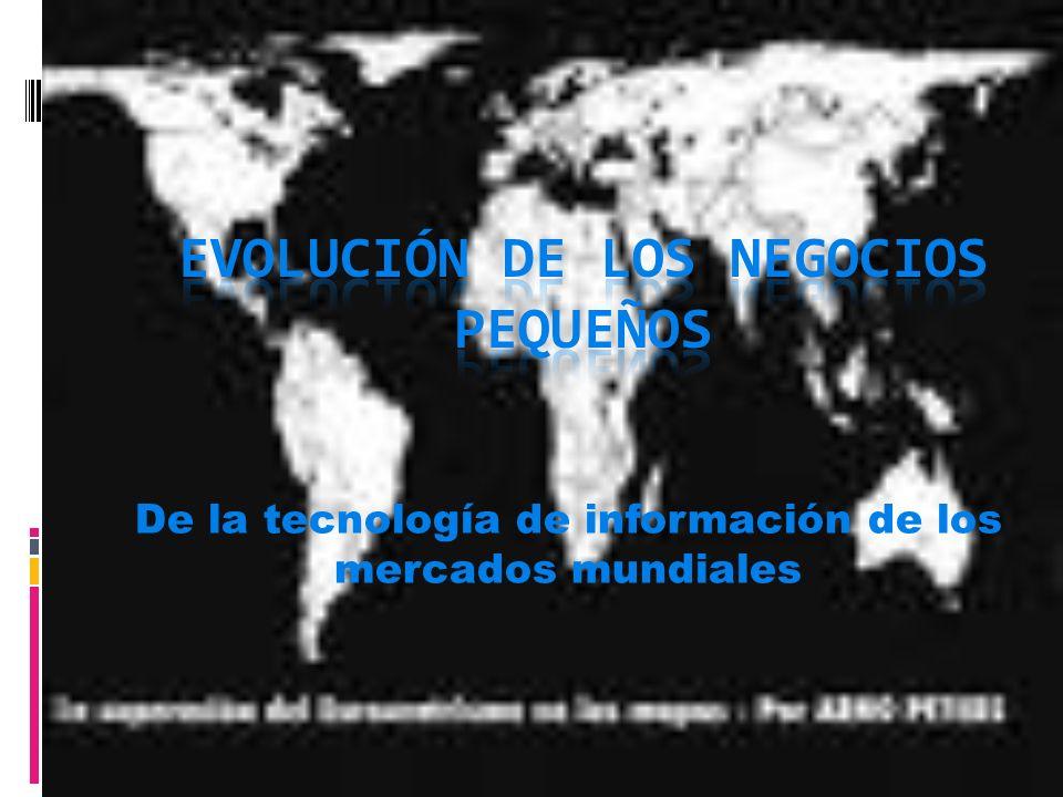 De la tecnología de información de los mercados mundiales