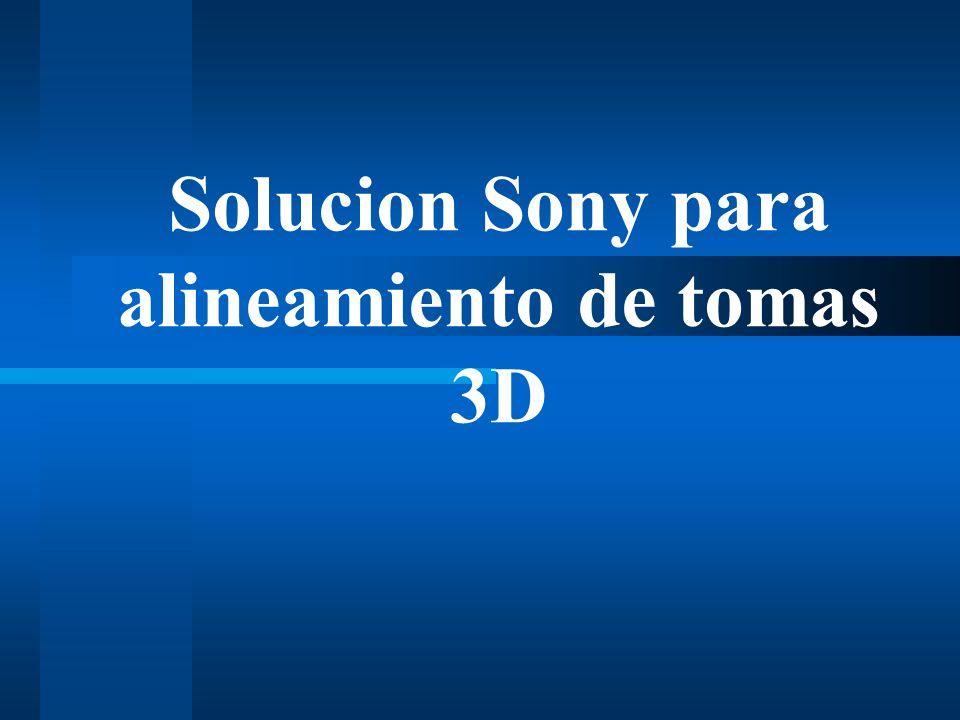 Solucion Sony para alineamiento de tomas 3D
