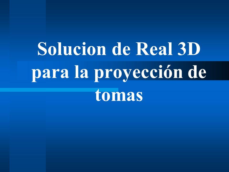 Solucion de Real 3D para la proyección de tomas