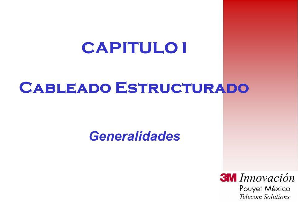 CAPITULO I Cableado Estructurado Generalidades