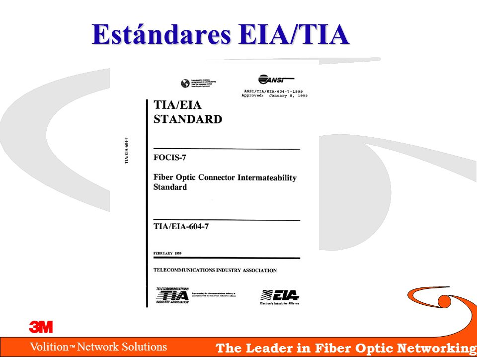 Volition Network Solutions The Leader in Fiber Optic Networking Estándares EIA/TIA