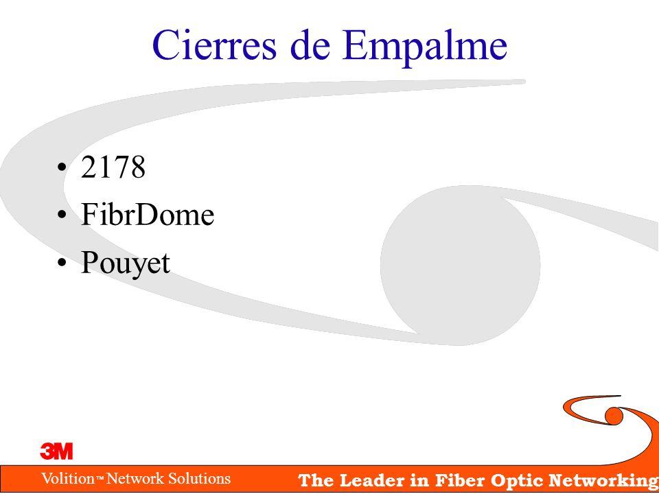 Volition Network Solutions The Leader in Fiber Optic Networking Cierres de Empalme 2178 FibrDome Pouyet