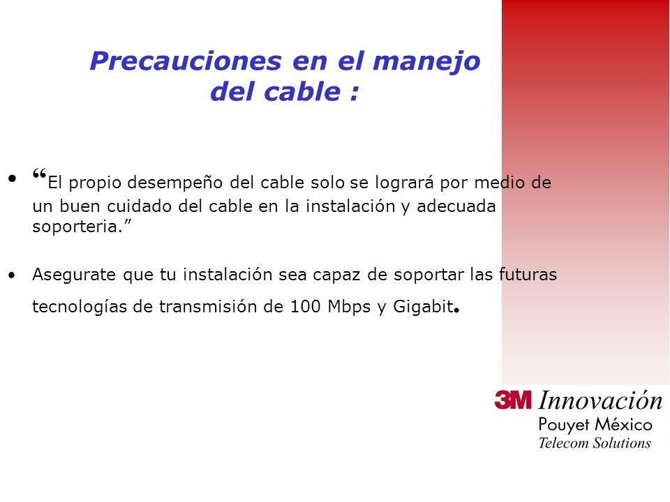 El cable no debe ser entrelazado con otros cables de diferente procedencia La ANSI/TIA/EIA-569-A permite el uso de diferentes canalizaciones para su a