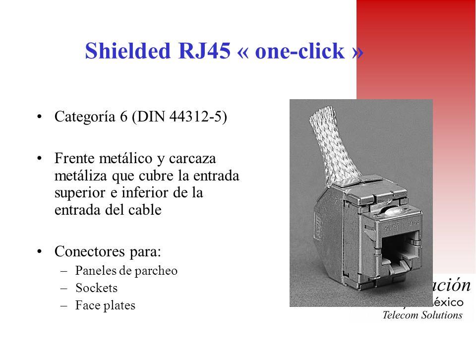 RJ45 « One-click » 2 Versiones –8 pines (categoría 5) –Blindado (categoría 6) Cumple con TIA/EIA 568A, ISO 8877 e ISO 11801 Elemento trasero de polica