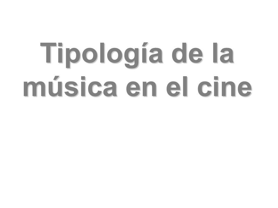 Tipología de la música en el cine