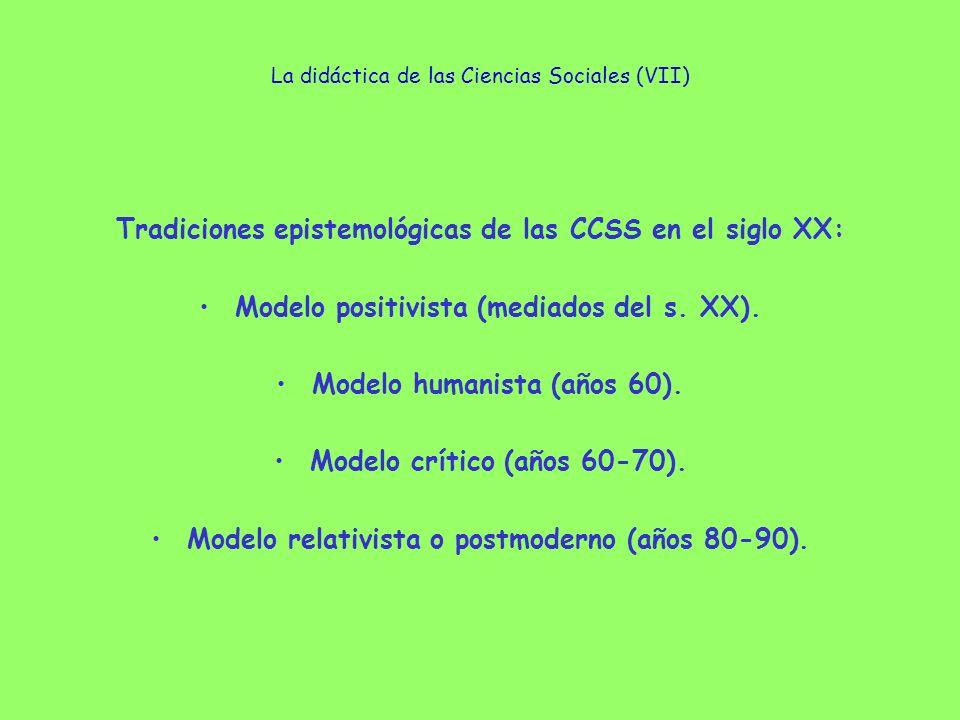 La didáctica de las Ciencias Sociales (VIII) Modelo positivista (mediados s.