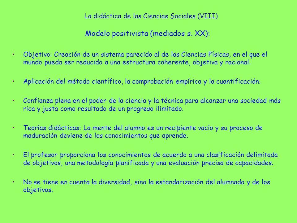 La didáctica de las Ciencias Sociales (IX) Modelo humanista (años 60): Crítica del empirismo, la racionalidad técnica y el optimismo científico.