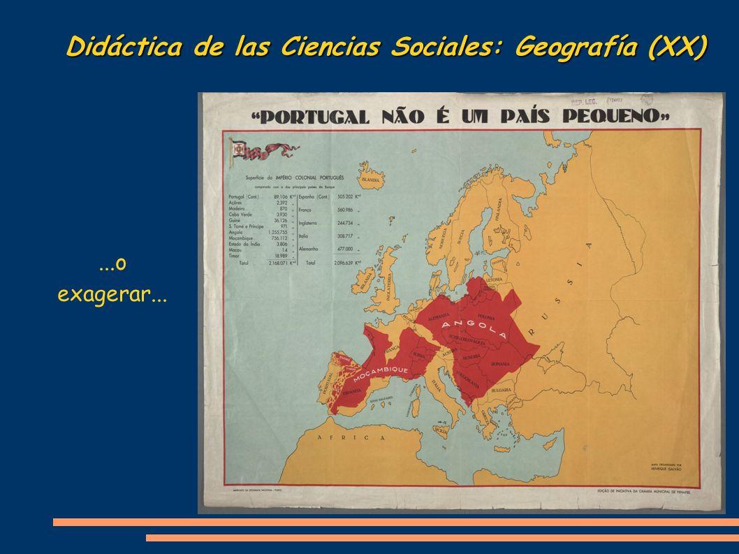 Didáctica de las Ciencias Sociales: Geografía (XX)...o exagerar...