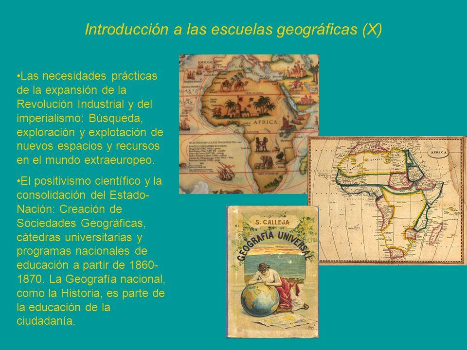 Introducción a las escuelas geográficas (X) Las necesidades prácticas de la expansión de la Revolución Industrial y del imperialismo: Búsqueda, explor