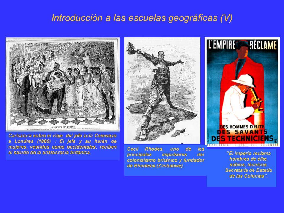 Introducción a las escuelas geográficas (VI) El tránsito al siglo XX: Posibilismo e Historicismo.