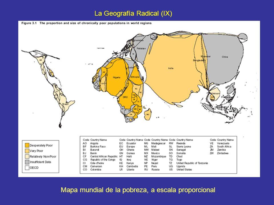 La Geografía Radical (IX) Mapa mundial de la pobreza, a escala proporcional
