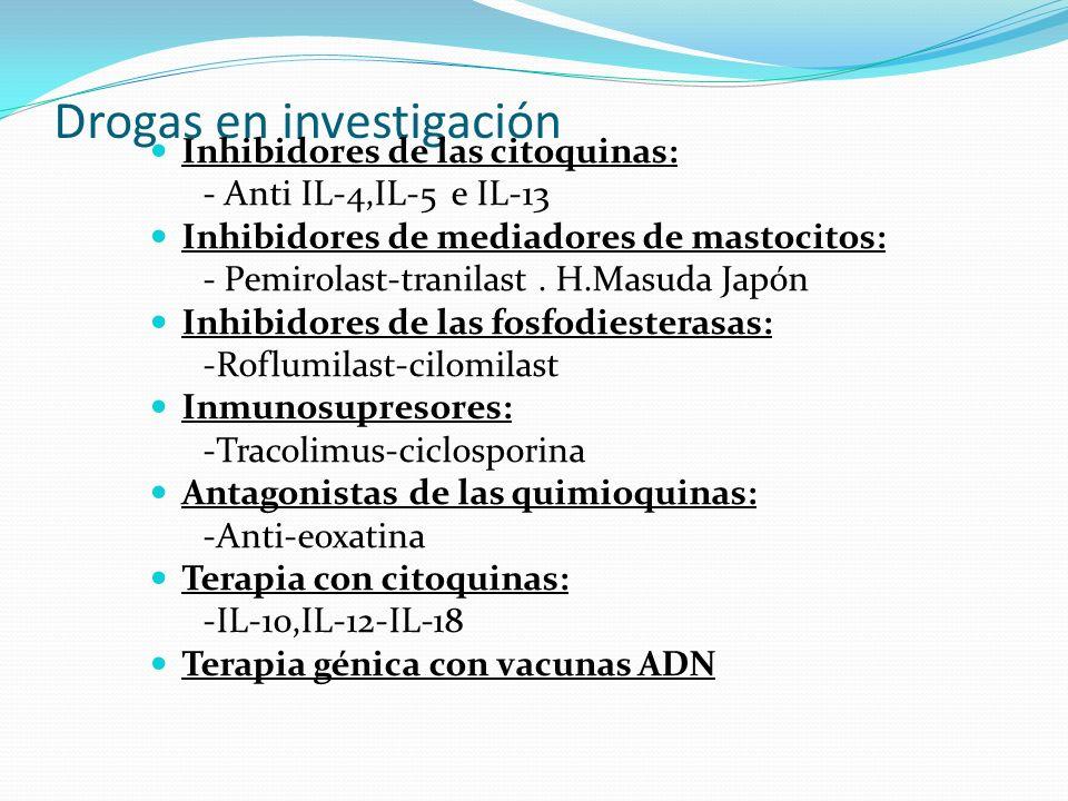 Drogas en investigación Inhibidores de las citoquinas: - Anti IL-4,IL-5 e IL-13 Inhibidores de mediadores de mastocitos: - Pemirolast-tranilast. H.Mas