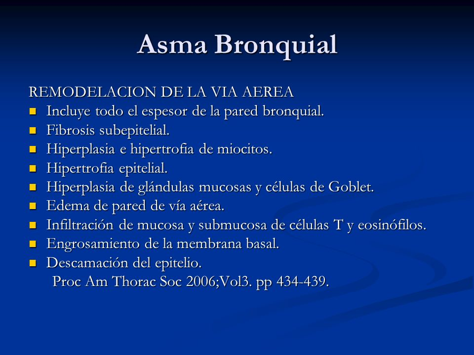 Asma Bronquial REMODELACION DE LA VIA AEREA Incluye todo el espesor de la pared bronquial. Incluye todo el espesor de la pared bronquial. Fibrosis sub