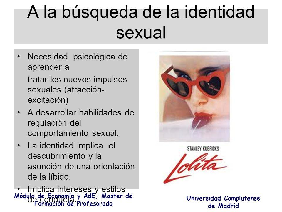 A la búsqueda de la identidad sexual Necesidad psicológica de aprender a tratar los nuevos impulsos sexuales (atracción- excitación) A desarrollar hab