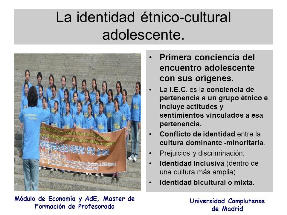 La identidad étnico-cultural adolescente. Primera conciencia del encuentro adolescente con sus orígenes. La I.E.C. es la conciencia de pertenencia a u