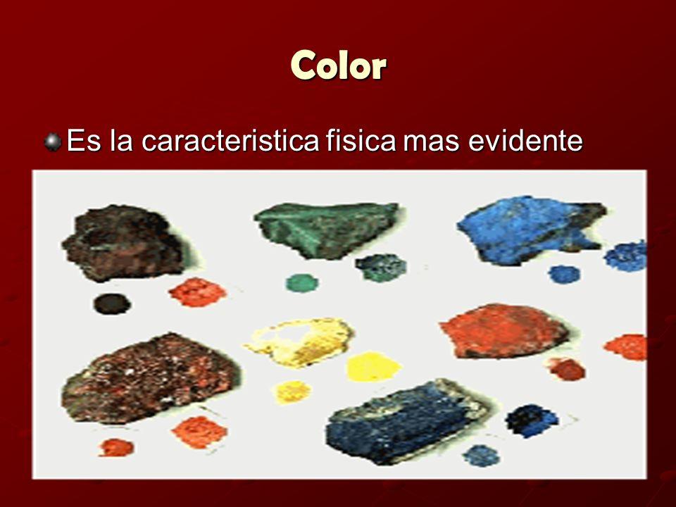 Color Es la caracteristica fisica mas evidente