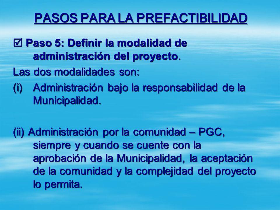 PASOS PARA LA PREFACTIBILIDAD Paso 4: Solicitar permiso ambiental. Paso 4: Solicitar permiso ambiental. Cuando el proyecto pertenezca a las Categoría