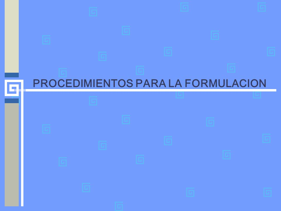 PASOS PARA LA PREFACTIBILIDAD Paso 5: Definir la modalidad de administración del proyecto.