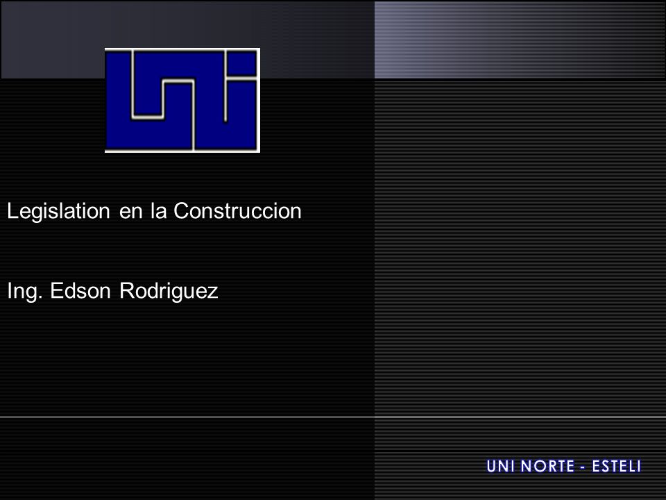 Legislation en la Construccion Ing. Edson Rodriguez