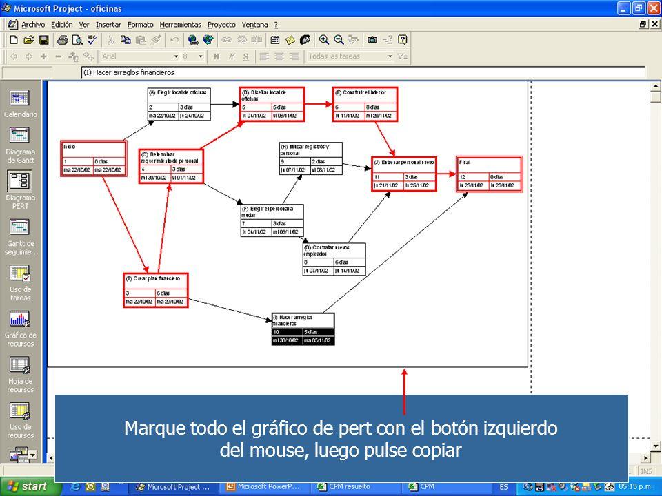 Marque todo el gráfico de pert con el botón izquierdo del mouse, luego pulse copiar