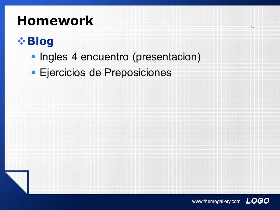 LOGO Homework Blog Ingles 4 encuentro (presentacion) Ejercicios de Preposiciones www.themegallery.com