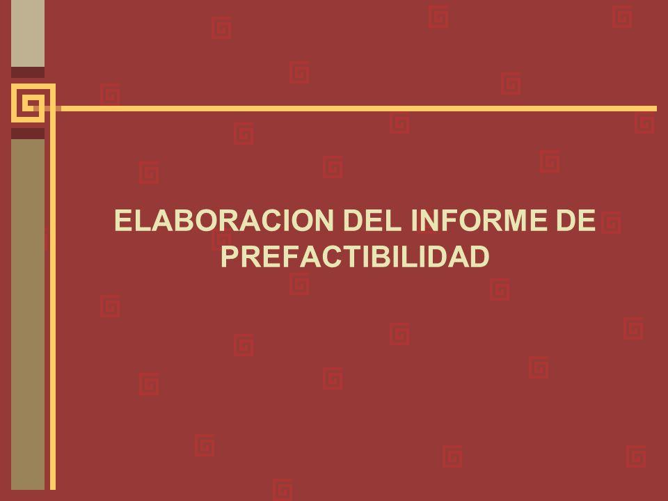 PASOS PREVIOS A LA ELABORACION DEL INFORME DE PREFACTIBILIDAD Paso 7: Realizar estudio de fuentes de abastecimiento (Sólo se aplica para proyectos de