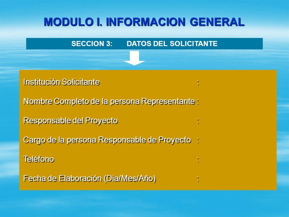 MODULO I. INFORMACION GENERAL SECCION 2: UBICACION DEL PROYECTO Comarca/ Barrio/ Comunidad Beneficiaria : Comarca/ Barrio/ Comunidad Beneficiaria : Mu
